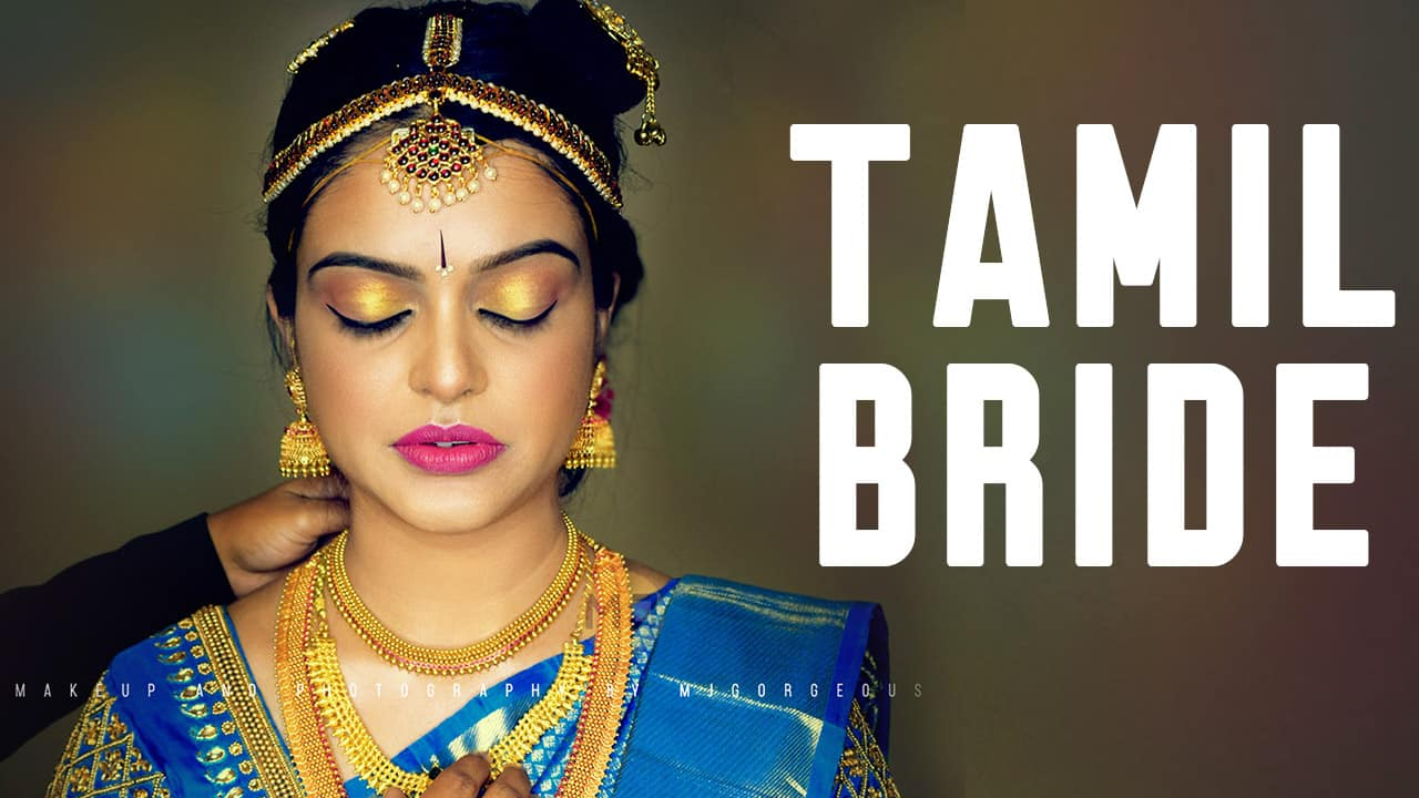 South Indian Tamil Bridal Makeup  All You Want to Know About ...