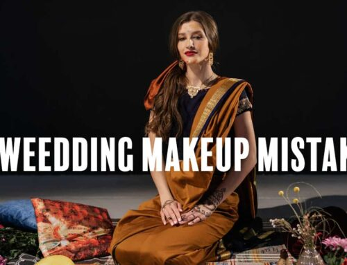 Attention Makeup Artist & Brides to be: 8 Biggest Wedding Makeup Mistakes You Don't Want To Make!